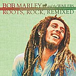 Bob Marley & The Wailers Roots, Rock, Remixed EP