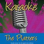The Platters Karaoke: The Platters