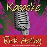 Rick Astley Karaoke: Rick Astley