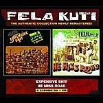Fela Kuti Expensive Shit/He Miss Road