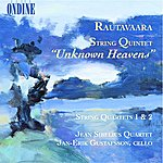 "Jean Sibelius Rautavaara: String Quintet ""Unknown Heavens""/String Quartets 1 & 2"