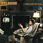 Harry Nilsson That's The Way It Is