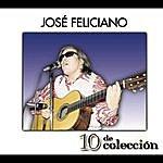 José Feliciano 10 De Colección