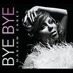 Mariah Carey Bye Bye (So So Def Remix) (Single Version)