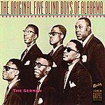 The Original Five Blind Boys Of Alabama The Sermon