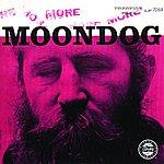 Moondog More Moondo /The Story Of Moondog