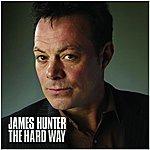 James Hunter The Hard Way (Single)