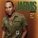 Jarvis Church Whole Day Long (Single)