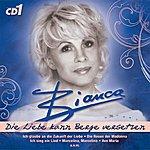 Bianca Bianca Die Liebe Kann Berge Versetzen, Vol.1