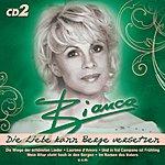 Bianca Bianca Die Liebe Kann Berge Versetzen, Vol.2
