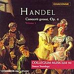 Simon Standage Handel: Concerti Grossi, Op.6, Vol.1