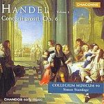 Simon Standage George Frideric Handel: Concerto Grossos, Op.6, Vol.3