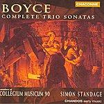 Simon Standage Boyce: Complete Trio Sonatas