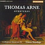 Simon Standage Arne: Overtures