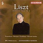 Gianandrea Noseda Liszt: Symphonic Poems, Vol.3 (Prometheus/Mazeppa/Festklänge/Héroïde Funèbre)