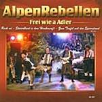 Alpenrebellen Frei Wie A Adler