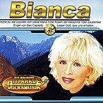 Bianca Die Goldene Hitparade Der Volksmusik: Bianca