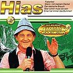 Hias Die Goldene Hitparade Der Volksmusik: Hias