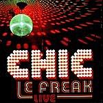Chic Le Freak Live