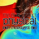 The Olivia Project Physical (High Cholesterol Mix)