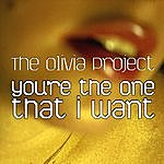 The Olivia Project You're The One That I Want (Single)