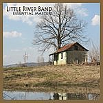 Little River Band Essential Masters