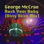George McCrae Rock Your Baby (Remix Single)