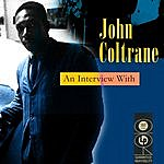 John Coltrane An Interview With