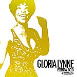 Gloria Lynne Essential Gold (Digitally Remastered)