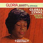 Gloria Lynne Gloria, Marty & Strings (Digitally Remastered)