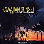 Arthur Lyman Hawaiian Sunset (Digitally Remastered)