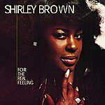 Shirley Brown For The Real Feeling
