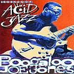 Boogaloo Joe Jones Legends Of Acid Jazz