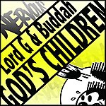 Lord G God's Children (3-Track Maxi-Single)