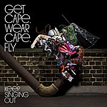 Get Cape. Wear Cape. Fly Keep Singing Out (2-Track Single)