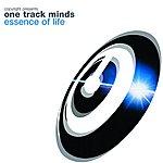One Track Minds Essence Of Life (3-Track Remix Maxi-Single)