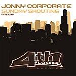 Johnny Corporate Sunday Shoutin' (5-Track Maxi-Single)