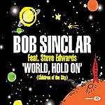 Bob Sinclar World, Hold On (4-Track Maxi-Single)