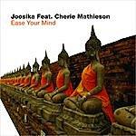 Joosika Ease Your Mind (4-Track Maxi-Single)