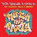 Bob Sinclar Rock This Party (6-Track Remix Maxi-Single)