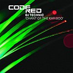 DJ Technic Chant Of The Kariboo (8-Track Remix Maxi-Single)