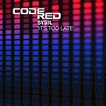 Sybil It's Too Late (5-Track Remix Maxi-Single)