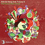 Fish Go Deep The Cure & The Cause (5-Track Maxi-Single)