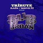 Tribute Rain/Move It (4-Track Remix Maxi-Single)
