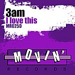 3AM I Love This Place (4-Track Maxi-Single)