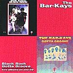 The Bar-Kays Black Rock/Gotta Groove