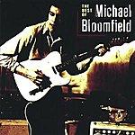 Michael Bloomfield The Best Of Michael Bloomfield