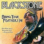 Blackstone Bring Your Feathers In!: Pow Wow Songs Recorded Live At Shiprock Fair