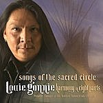 Louie Gonnie Songs Of The Sacred Circle: Harmony In Eight Parts