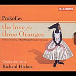 Richard Hickox Prokofiev: The Love For Three Oranges (Sung In English)